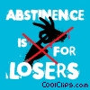 Stock Art image  of an Abstinence is for Losers