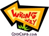 Wrong way sign Vector Clipart illustration