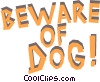 Vector Clip Art graphic  of a Beware of Dog